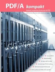 Dokumentenmanagement: Langzeitarchivierung mit pdf
