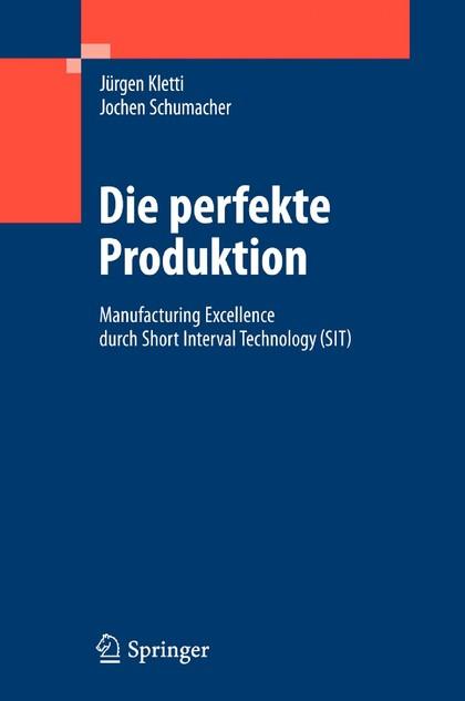 """Märkte + Unternehmen: Fachbuch: """"Die perfekte Produktion"""""""