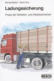 Ladungssicherung: Wie man richtig zurrt