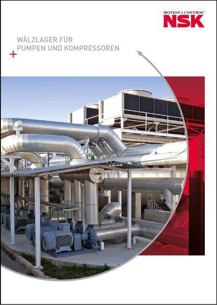 """Leitfaden """"Wälzlager für Pumpen und Kompressoren"""" von NSK"""