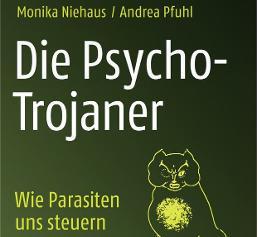"""Buch """"Die Psycho-Trojaner - wie Parasiten uns steuern"""""""