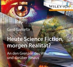 """Buch """"Heute Science Fiction, morgen Realität?"""""""