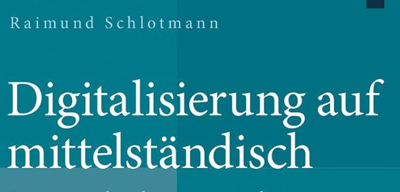"""Book Release: """"Digitalisierung auf mittelständisch"""""""