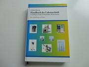 Für Ausbildung und Praxis: Handbuch  der Labortechnik