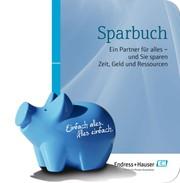 """Endress + Hauser """"Sparbuch"""": In allen Bereichen sparen"""