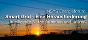 News: Insys Energieforum: Herausforderung Smart Grid
