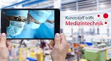 Kunststoff trifft Medizintechnik