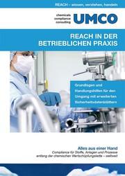 Für Praktiker in den Betrieben: Neues REACH-Sachbuch