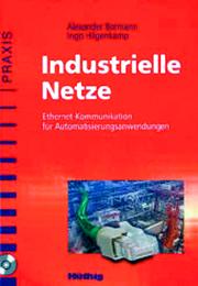 Antriebe und Steuerungen: Das Industrielle Ethernet