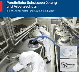 """Broschüre """"Persönliche Schutzausrüstung und Arbeitsschutz in der Lebensmittel- und Getränkeindustrie"""""""