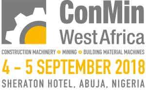 Die ConMin West Africa, internationale Fachmesse für Baumaschinen und Bergbau in Abuja, Nigeria, und der parallel stattfindende National Mining Summit haben einen neuen Termin