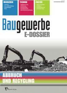 IT am Bau: In eigener Sache: Baugewerbe E-DOSSIER Nr. 1 Abbruch und Recycling