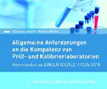 Buch für Prüf- und Kalibrierlaboratorien: Kommentar zu DIN EN ISO/IEC 17025:2018