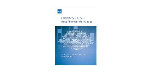 """Publikation """"CRISPR/Cas & Co – Neue Biotech-Werkzeuge"""""""