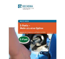 """Ansicht des DECHEMA White Papers """"E-Fuels – Mehr als eine Option"""""""