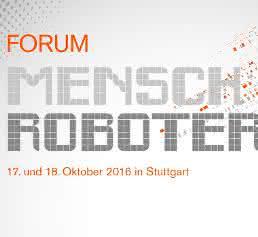MRK im Mittelstand: Erstes 'Forum Mensch Roboter' in Stuttgart