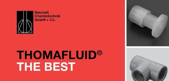 RCT Reichelt Chemietechnik präsentiert im neuen Handbuch Thomafluid® The Best - Schlauchverbinder aus Kunststoff und Metall die gefragtesten Produkte aus dem Sortiment.