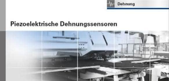 """Broschüre """"Piezoelektrische Dehnungssensoren"""""""