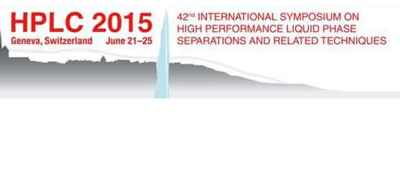 HPLC2015 in Genf: 42. International Symposium on High Performance Liquid Phase Separations and Related Techniques