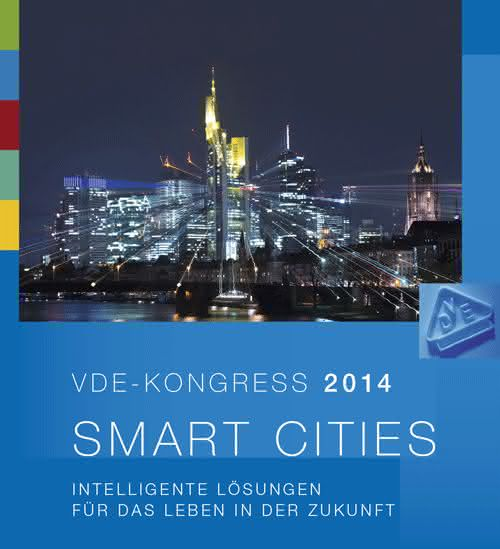 """Die Stadt der Zukunft im Fokus: VDE lädt zum Kongress """"Smart-Cities"""""""