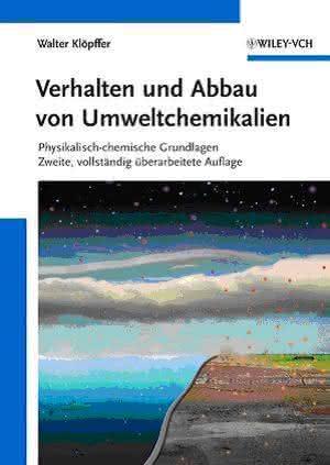 Umweltchemikalien: Rechenmodelle für Verhalten und Abbau