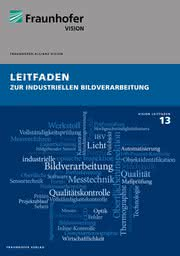 News: Fraunhofer Vision Leitfaden 13 ist erschienen