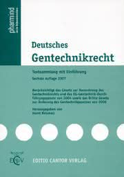 Life Sciences Innovations: Deutsches Gentechnikrecht