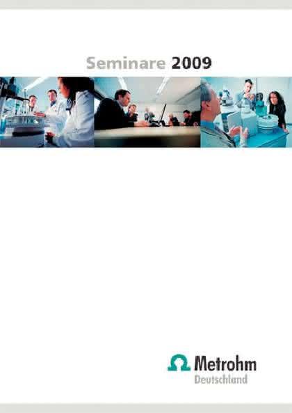 Broschüre Seminarprogramm 2009: Ionenanalytik und mehr...