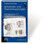 Sicherheits- und Überlastkupplungen (kostenloses Exemplar): Sicherheits- und  Überlastkupplungen