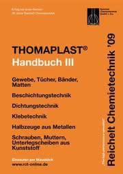 Handbuch THOMAPLAST-III: Verbindungs-, Klebe- und Dichtungstechnik