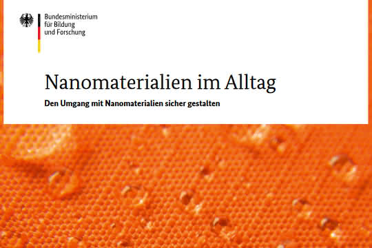 "BMBF-Broschüre ""Nanomaterialien im Alltag"" (Titelbild)"