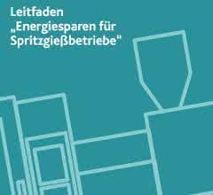 """Leitfaden """"Energiesparen für Spritzgießbetriebe"""""""