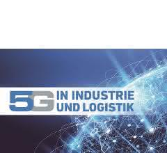 Kongress 5G in Industrie und Logistik