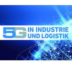 5G in Industrie und Logistik