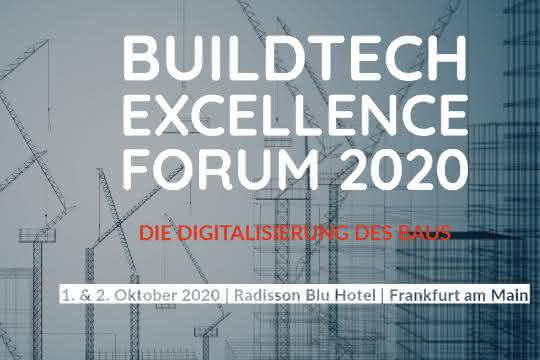Covid-19: BuildTech Excellence Forum 2020 verschoben