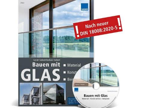 Fachbuch Bauen mit Glas aus dem Hause WEKA MEDIA