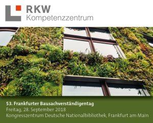 Am 28. September findet der 53. Frankfurter Bausachverständigentag zum Thema Fassadenkonstruktionen - Problempunkte, Qualitätssicherung und Sanierung statt.